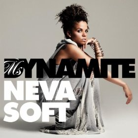 Ms. Dynamite returns to the charts with 'Neva Soft.'
