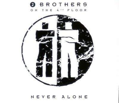 2 brothers on the 4th floor - never alone